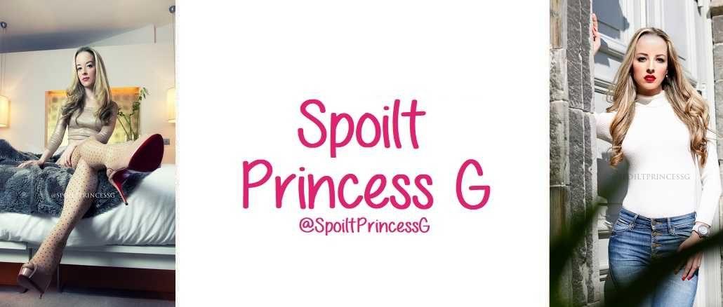 Spoilt Princess G