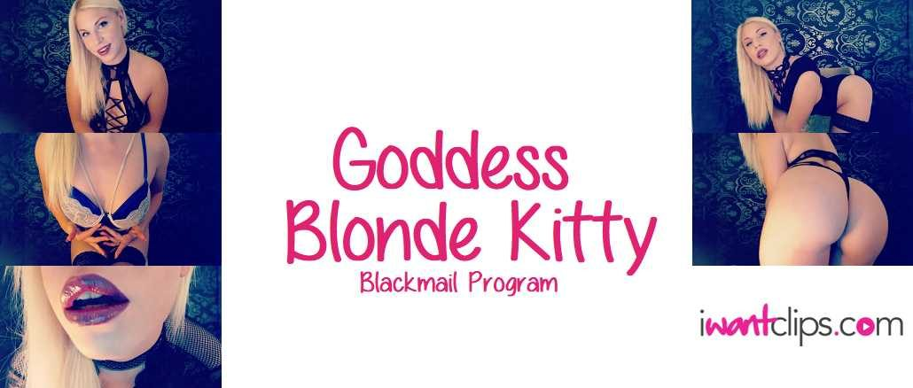 Goddess Blonde Kitty: Blackmail Program