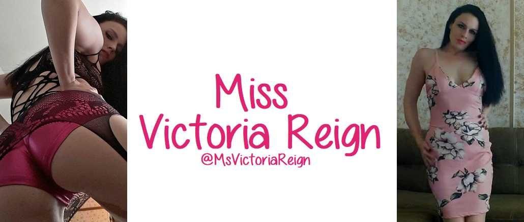 Miss Victoria Reign