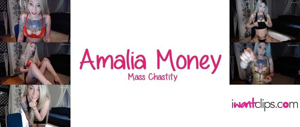 Amalia Money: Mass Chastity
